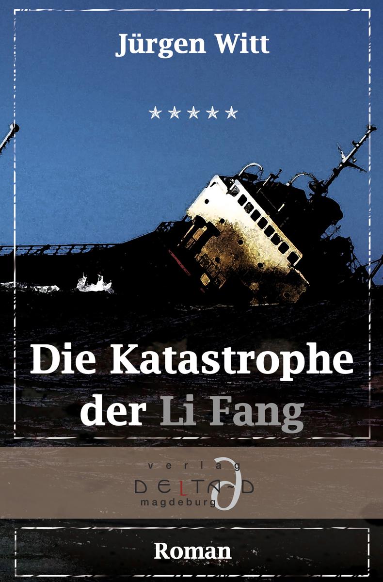 Die Katastrophe der Li Fang